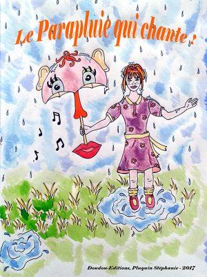 le parapluie qui chante